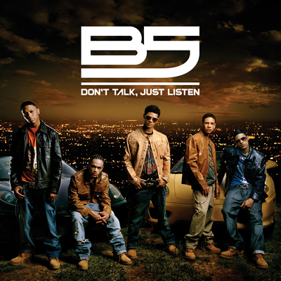 B5 Feat. Bow Wow & Diddy - Don't Talk, Just Listen