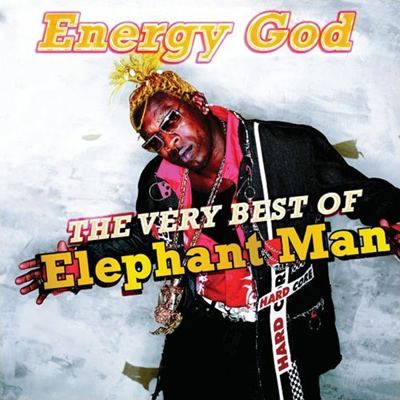 "Album Cover: ""Energy God: The Very Best of Elephant Man"""