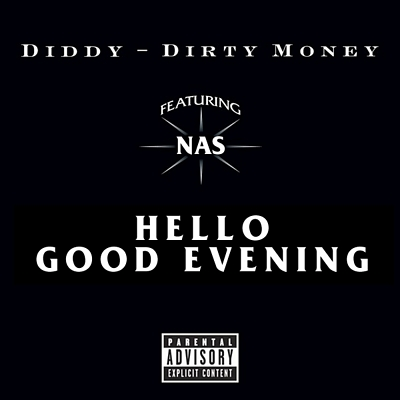 """Hello Good Evening"" by Dirty Money featuring Nas"