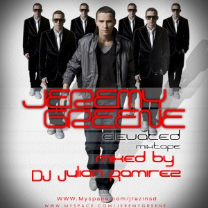 """Elevated Mixtape (Mixed by DJ Julian Ramirez) by Jeremy Greene"