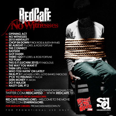 """No Witnesses"" by Red Cafe (Mixtape Back Cover)"
