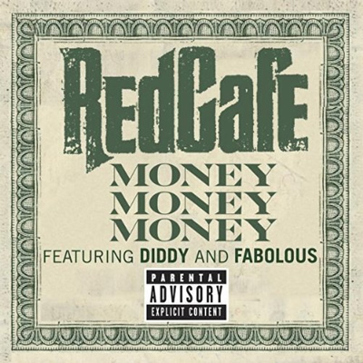 &quot;Money, Money, Money&quot; by Red Cafe featuring Diddy and Fabolous (Single Cover) (Dirty)