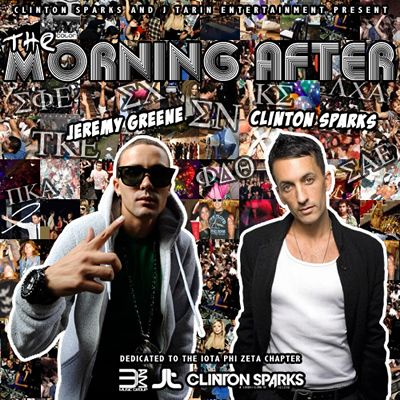 """The Morning After"" Mixtape by Jeremy Greene and Clinton Sparks"