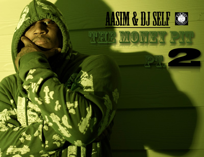 """The Money Pit, Pt. 2"" by Aasim and DJ Self (Front Cover)"