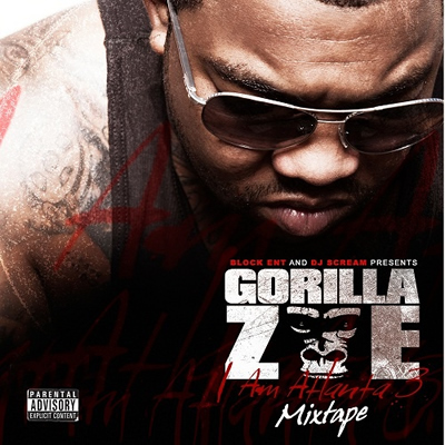 """I Am Atlanta 3"" Mixtape by Gorilla Zoe (Front Cover)"