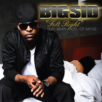 """Felt Right"" by Big Sid featuring Brian Angel of Day26 (Single Cover)"