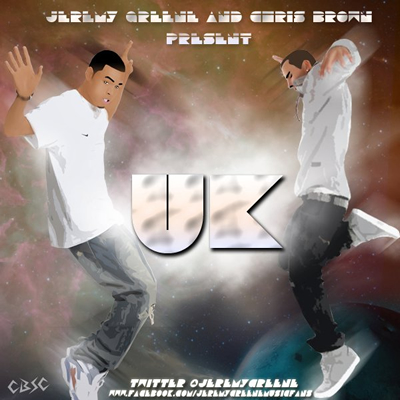 """UK"" Mixtape by Jeremy Greene and Chris Brown (Cover)"