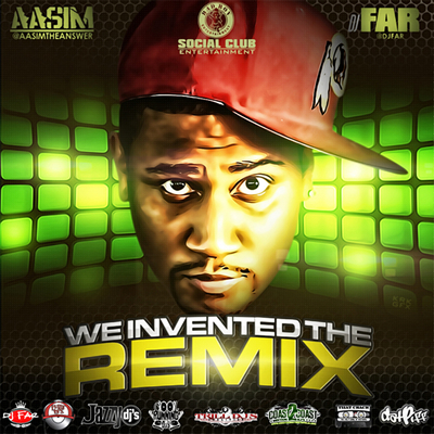 """We Invented the Remix"" Mixtape by Aasim (Front Cover)"
