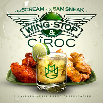 """Wing Stop & Ciroc"" Mixtape by DJ Scream and DJ Sam Sneak"