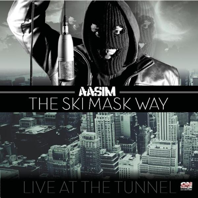&quot;Live at the Tunnel: The Ski Mask Way&quot; Mixtape by Aasim (Front Cover)