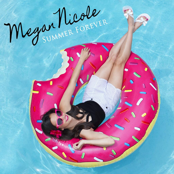 &quot;Summer Forever&quot; by Megan Nicole (Single Cover)
